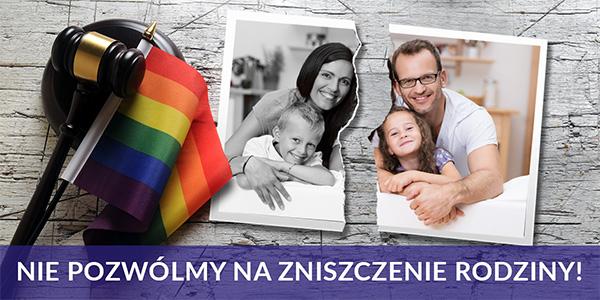 Nie pozwólmy na zniszczenie rodziny!