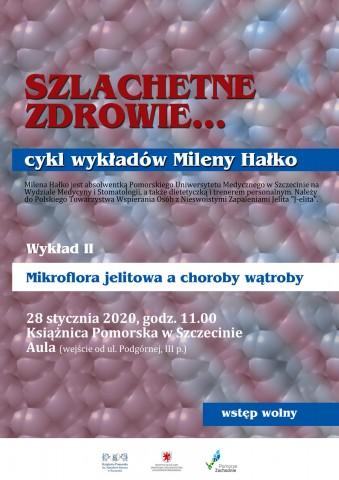 Mikroflora jelitowa a choroby wątroby - wykład Mileny Hałko